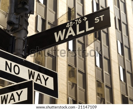 A No Way sign under a Wall Street sign in Manhattan, New York. - stock photo
