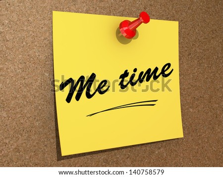 A note pinned to a cork board with the text Me Time. - stock photo