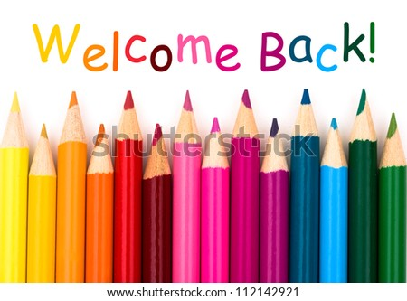 A pencil crayon border isolated on white background with words Welcome Back - stock photo