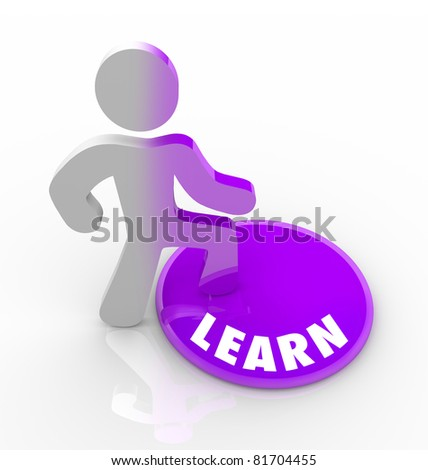 A person stands onto a button marked Learn and his color transforms to represent that he has filled with knowledge and understanding, either through schooling or education or life experience - stock photo