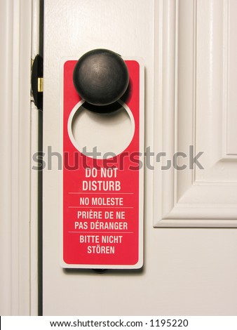 A photo of a Do Not Disturb Sign - stock photo