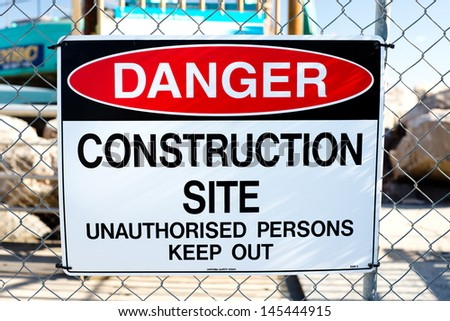 "A photo of ""Danger! Construction site"" sign."