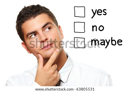 A portrait of a young businessman choosing from three options yes no maybe over white background - stock photo