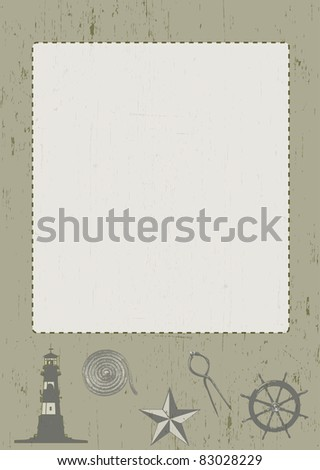 A portrait poster or frame with nautical themed illustrations under a blank picture space. Space to add images or text. All set on a grunge styled background.
