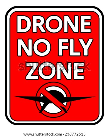 A rectangular Drone No Fly Zone sign isolated on white - stock photo