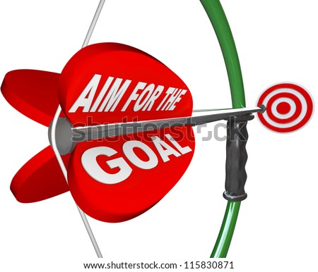A red arrow with the words Aim for the Goal and aiming at a red target bulls-eye to symbolize competing to win a challenge and accomplish a mission - stock photo