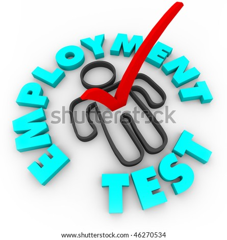 A red check mark in a box in the shape of a person, surrounded by the words Employment Test - stock photo