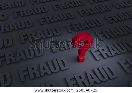 "A red ""?"" stands out in a dark background filled with the word ""FRAUD"" receding into the distance"