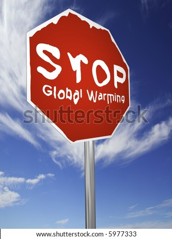 "A red ""Stop Global Warming"", melting sign, made on a 3D rendering software."
