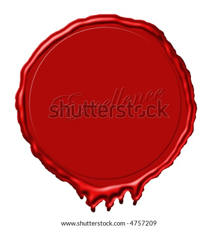 a red wax seal with excellence written in the wax