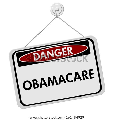 A red, white and black sign with the word Obamacare isolated on a white background, Danger of Obamacare - stock photo