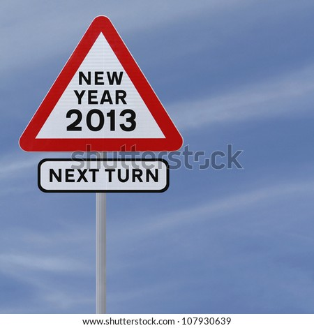 A road sign announcing the coming of the new year 2013 (against a blue sky background)