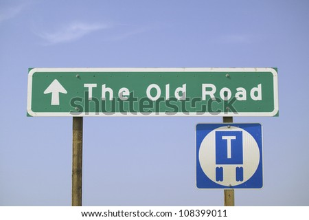 A road sign reading, The Old Road in Ventura County, California