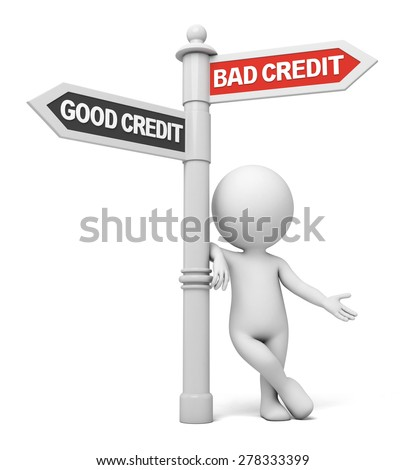 A road sign with bad credit good credit words . 3d image. Isolated white background