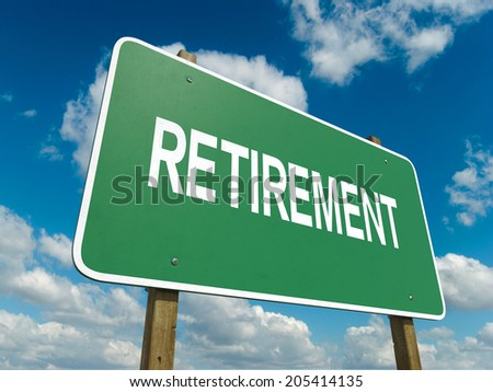 A road sign with retirement words on sky background  - stock photo
