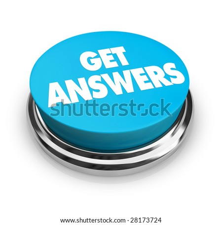 A round button with the words Get Answers on it - stock photo