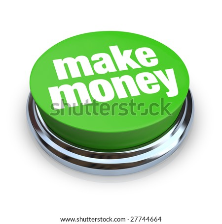 A round, green button on a white background reading Make Money - stock photo
