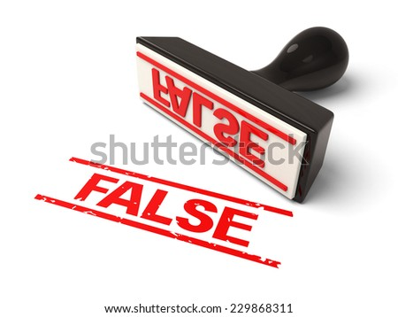 A rubber stamp with  false in red ink.3d image. Isolated white background.