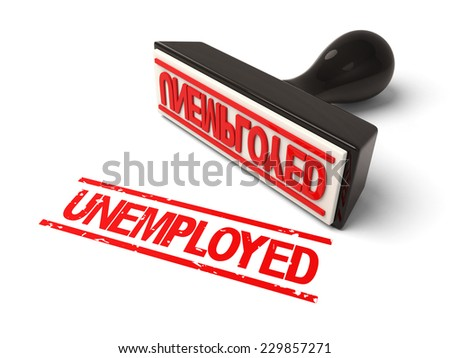 A rubber stamp with unemployed in red ink.3d image. Isolated white background.
