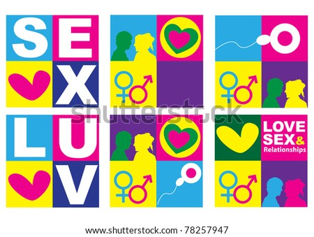 A set of six graphic representations of sex, love and relationships between man and women in the context of education. Using text and graphics on bright colored blocks of color. - stock photo