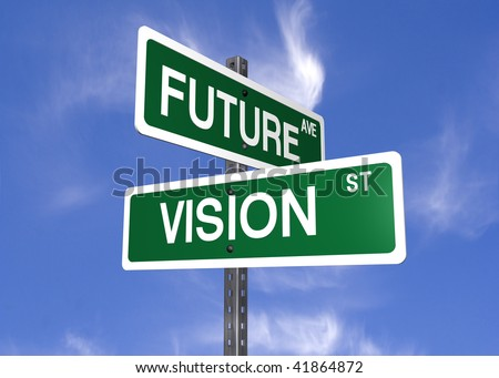 a set of street signs with future and vision on them - stock photo