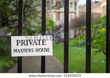A sign indicating privacy for a Masters House in London's Temple Bar legal district.  The masters make up a governing council within the legal community of the area. - stock photo
