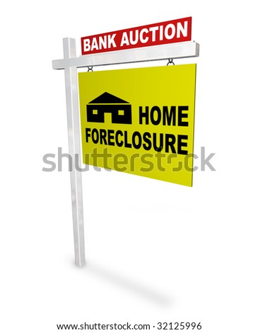 A sign reads Bank Auction - Home Foreclosure