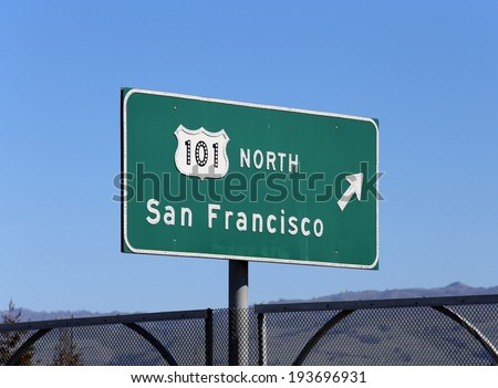 A sign showing the way to San Francisco via US Highway 101 North. - stock photo