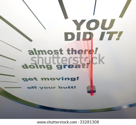 A speedometer showing the words You Did It! - stock photo