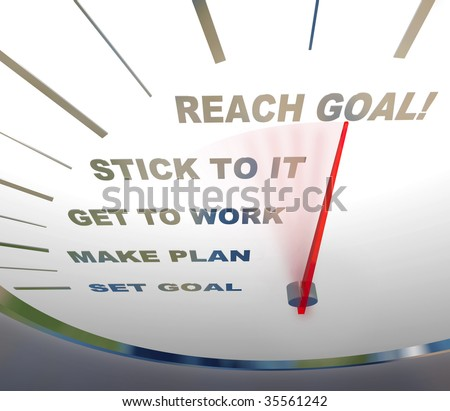 A speedometer with red needle pointing to Reach Goal, encouraging people to get motivated - stock photo