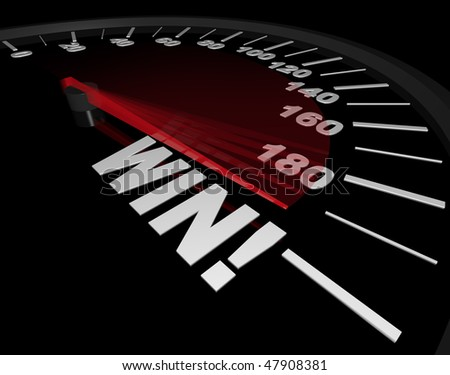A speedometer with red needle speeding to the word Win - stock photo