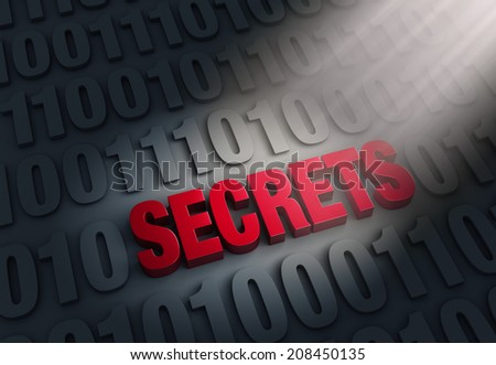 """A spotlight illuminates a red """"SECRETS"""" embedded in a dark background of """"1""""s and """"0""""s.  - stock photo"""