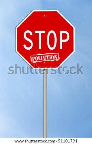 A stop sign with the text Stop pollution where the last word looks spray painted.