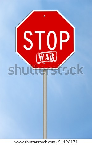 A stop sign with the text Stop war