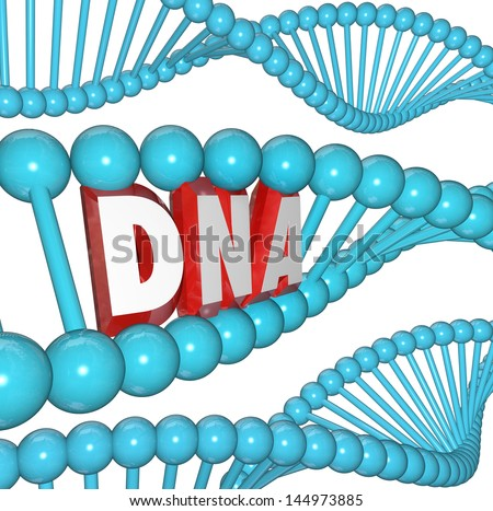 A strand of DNA with the letters or word within it to illustrate genetics, heredity and medical research - stock photo