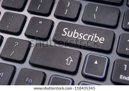 a subscribe message on keyboard enter key, for conceptual usage. - stock photo