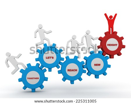 A team of people walking upward on connected gears with the words Together Let's Reach New Heights representing the success and improvement that can be gained by collaboration and cooperation - stock photo