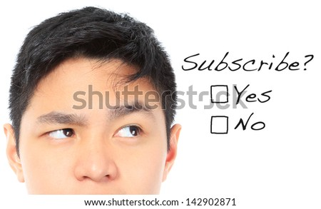 A teenager thinking of subscribing