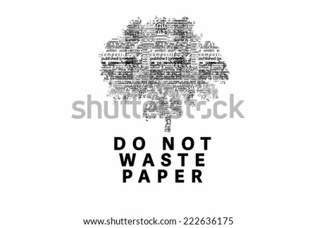 "A tree made of black words on a white background with ""Do Not Waste Paper"" as a title - word could   - stock photo"