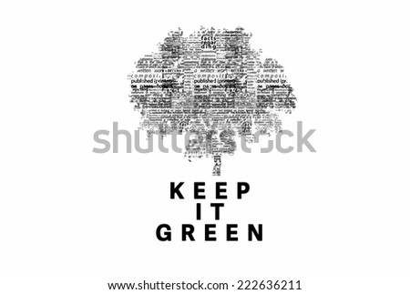 "A tree made of black words on a white background with ""Keep It Green"" as a title - word could   - stock photo"
