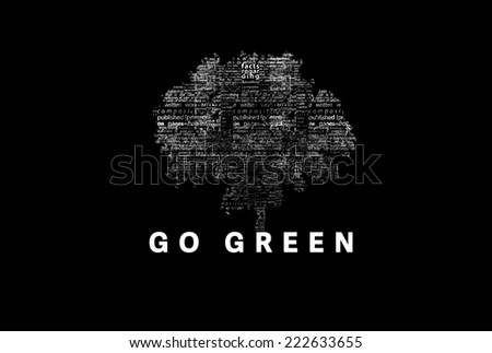 "A tree made of white words on a black background with ""Go Green"" as a title - word could  - stock photo"