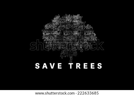 "A tree made of white words on a black background with ""Save trees"" as a title - word could  - stock photo"