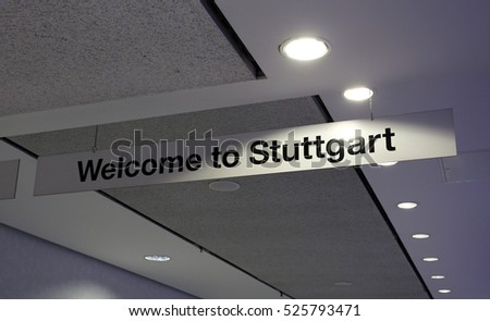 A welcome sign at the Stuttgart Airport.