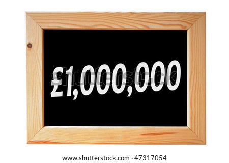 A wooden framed chalkboard with one million pounds written in white letters - stock photo