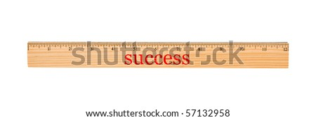 A wooden ruler with success on it isolated on a white background, Measurement of success - stock photo