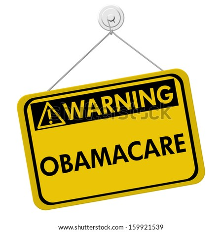 A yellow and black sign with the word ObamaCare isolated on a white background, Warning of ObamaCare - stock photo