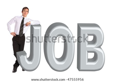 A young businessman standing next to the word job. All isolated on white background - stock photo