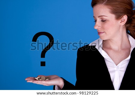 A young businesswoman is holding a handful of one pound coins with a question mark above it to indicate a concept in how strong the British pound will stay. What is the value of The Pound?