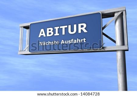 Abitur - N�¤chste Ausfahrt - stock photo