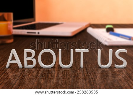 About us - letters on wooden desk with laptop computer and a notebook. 3d render illustration. - stock photo